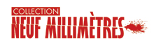 Collection 9 Millimètres - Editions Persée