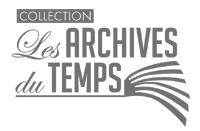 Collection Les Archives du Temps - Editions Persée