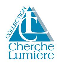 Collection Cherche-Lumière - Editions Persée
