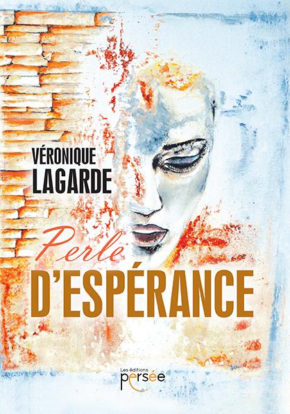Perle d'espérance (EBOOK) de Véronique Lagarde