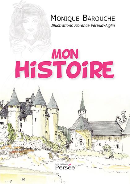 Mon Histoire – Tomes 1, 2 et 3
