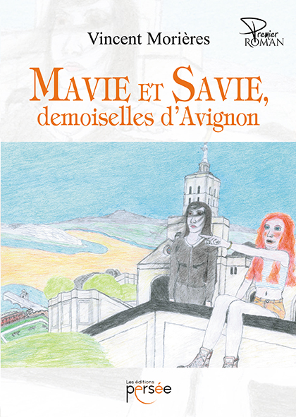 Mavie et Savie, demoiselles d'Avignon