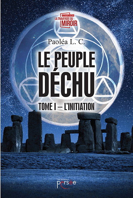 Le peuple déchu. Tome 1 : L'initiation