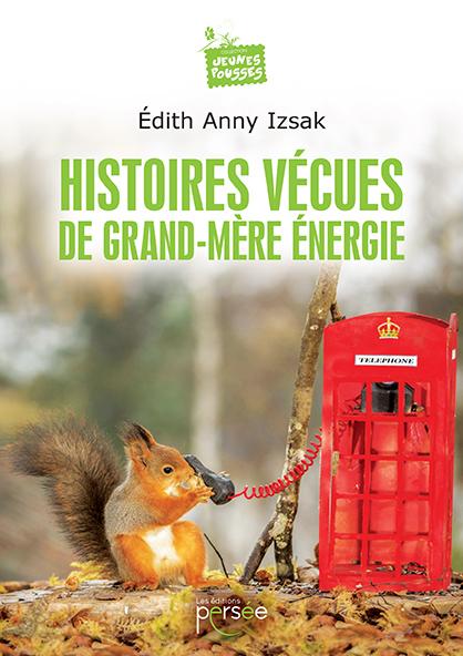 """Résultat de recherche d'images pour """"Histoires vécues de Grand-Mère Energie"""""""