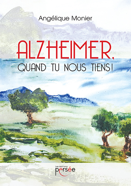 Alzheimer, quand tu nous tiens!