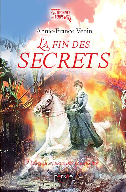 La fin des secrets Dans le silence des larmes – Tome 2