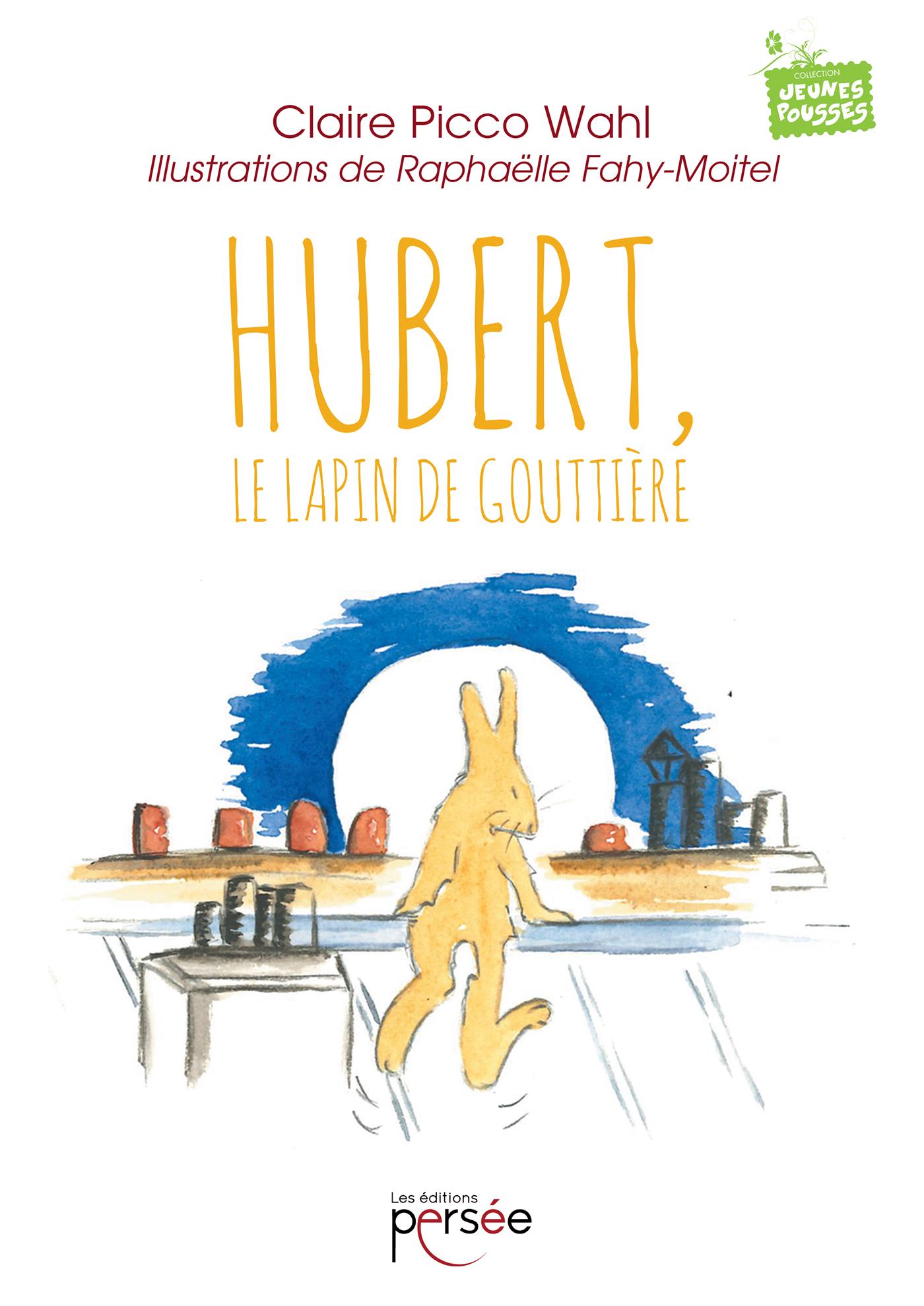 Hubert, Le Lapin de Gouttière