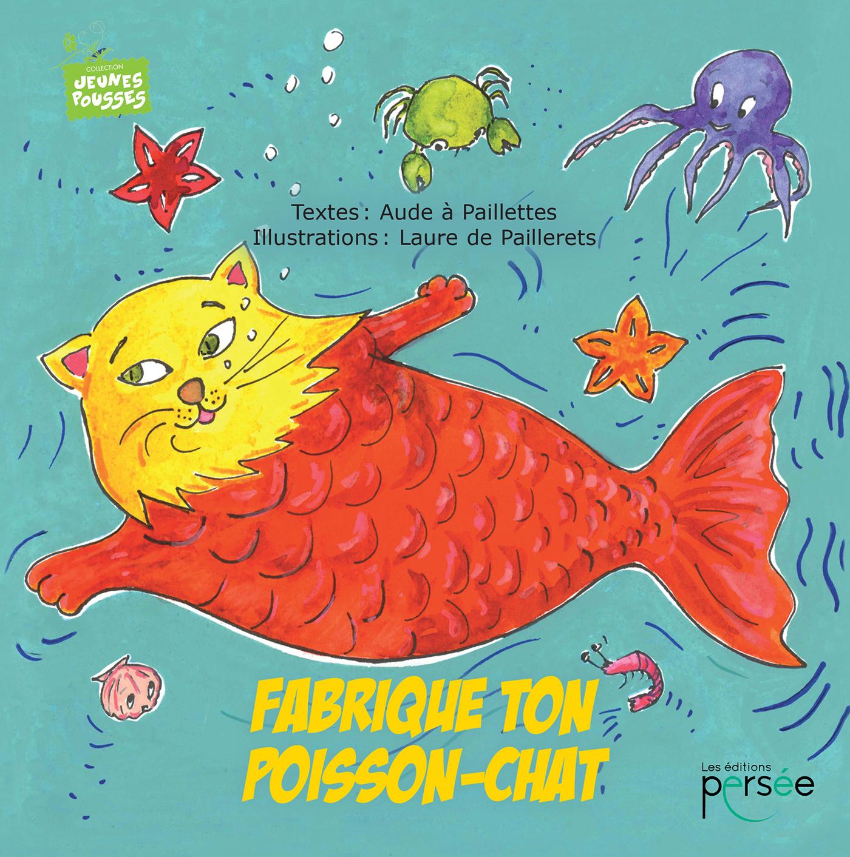 Fabrique ton poisson-chat