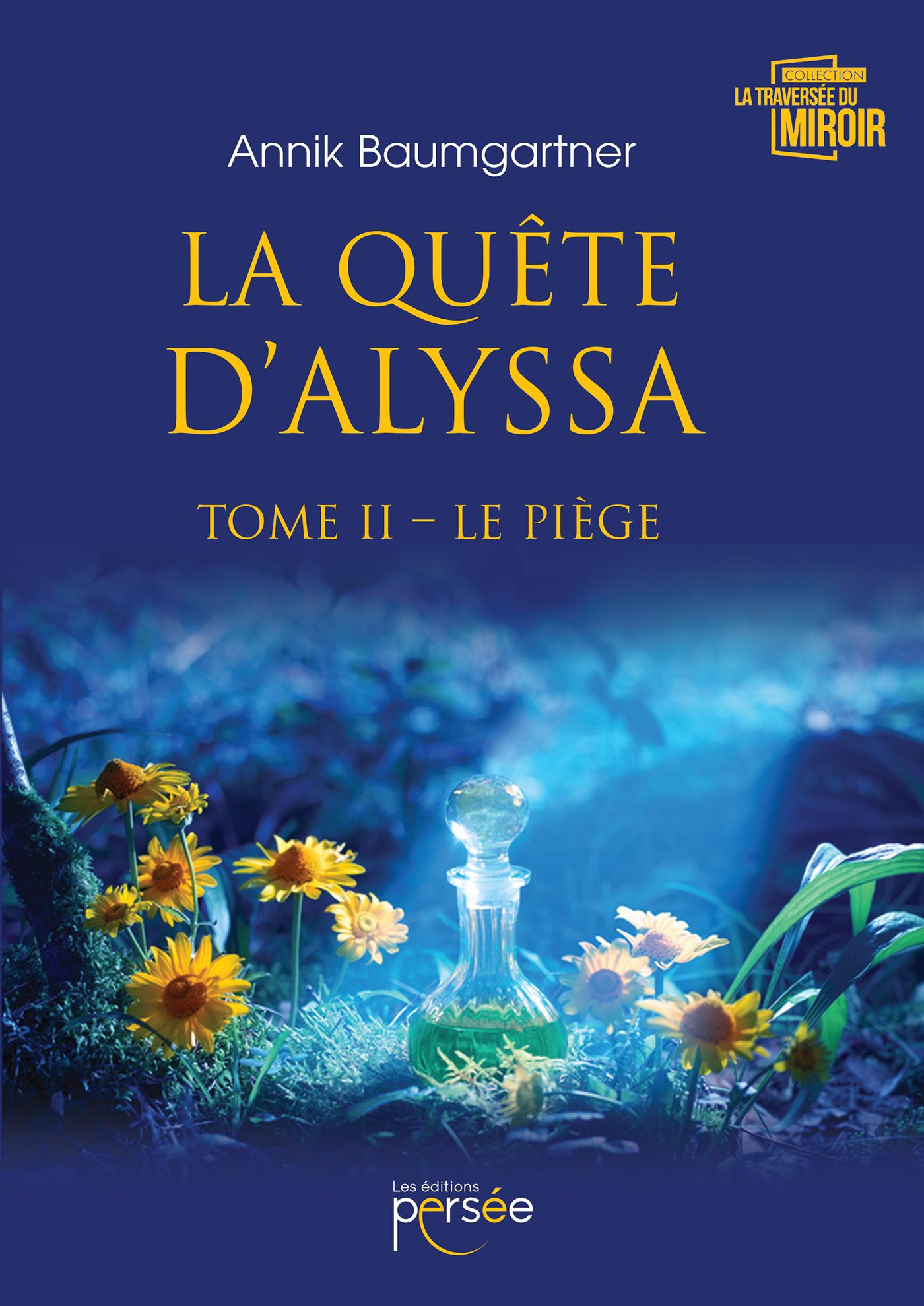 La quête d'Alyssa – Tome 2