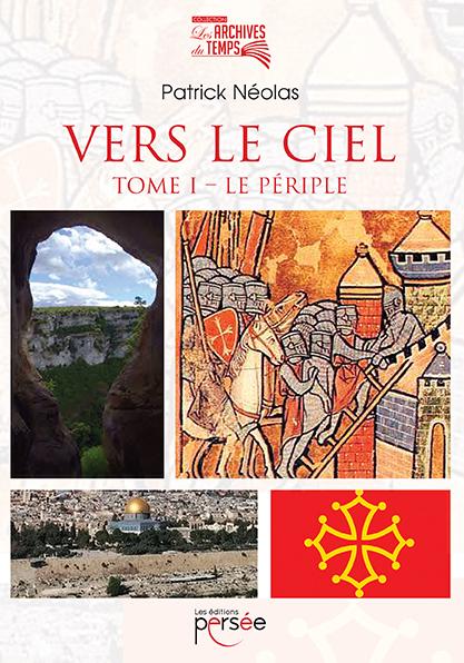 Séance de dédicaces le dimanche 7 novembre Salle des Fêtes 45640 SANDILLON (Loiret)- Vers le Ciel de Patrick Néolas